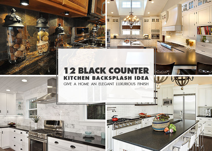 50+ Black Countertop Backsplash Ideas (Tile Designs, Tips ... on kitchen granite countertop with undermount sink, gray kitchen white cabinets with granite countertops, diy plywood kitchen countertops, modern kitchen with black granite countertops, kitchen with granite countertops and backsplash, kitchen backsplash white cabinets black countertop, light maple kitchen cabinets with granite countertops, kitchen sinks with black granite countertops, kitchen cabinets with black and white, kitchen backsplash with stainless steel hood, emerald pearl granite kitchen countertops, black kitchen cabinets with dark granite countertops, kitchen remodels granite countertops, grey kitchen white cabinets with granite countertops, backsplash white cabinets with granite countertops, kitchen backsplash stainless steel stove, kitchen granite countertop slab, pebble beach granite kitchen countertops,